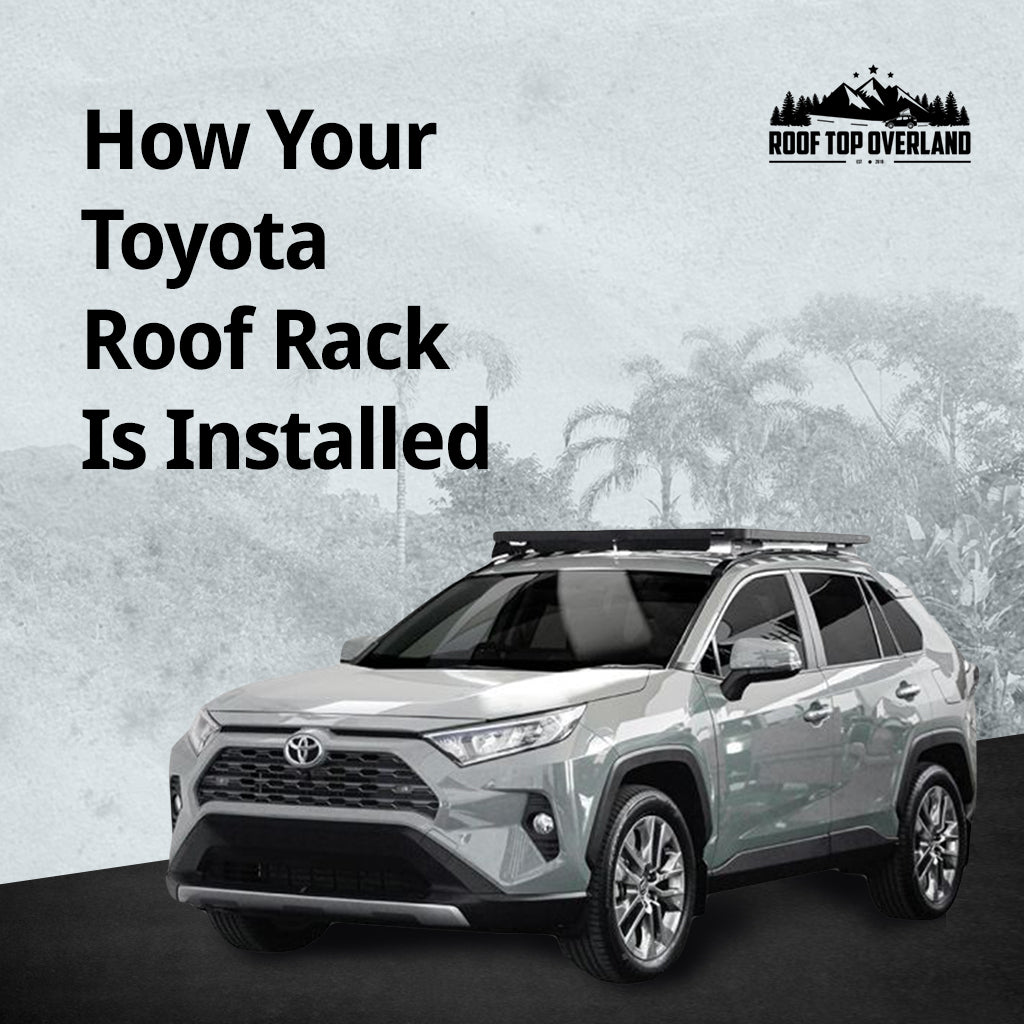 How Your Toyota Roof Rack Is Installed