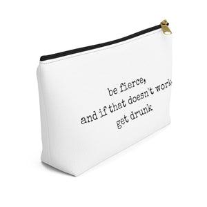 Be Fierce Makeup Bag