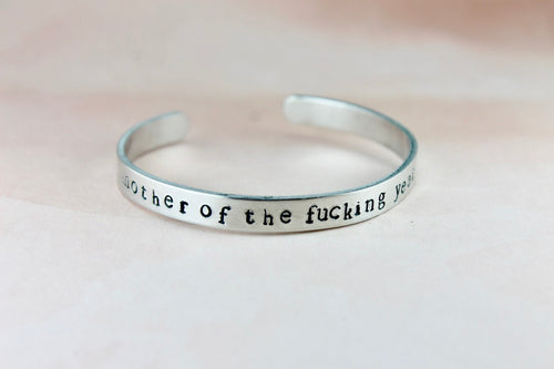 Mother of the Fucking Year Cuff Bracelet