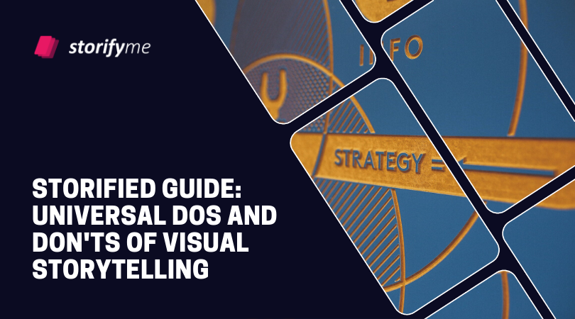 Storified Guide: Universal Dos and Don'ts of Visual Storytelling