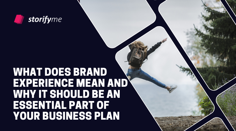 What Does Brand Experience Mean and Why It Should Be an Essential Part of Your Business Plan