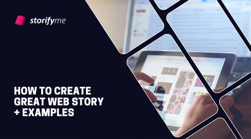 How to create great web story + web stories examples