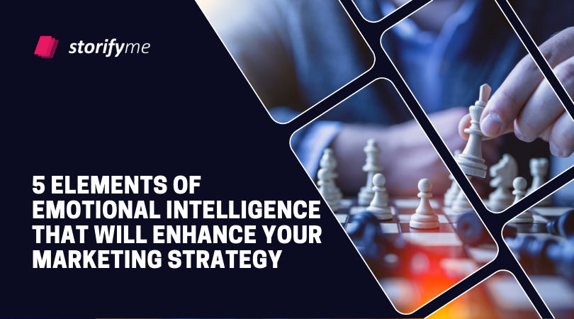 5 Elements of Emotional Intelligence That Will Enhance Your Marketing Strategy