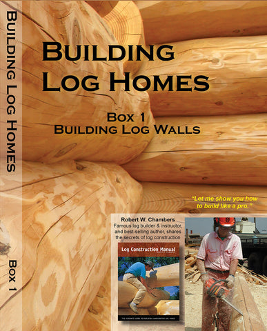 DVDs -  Building Log Walls