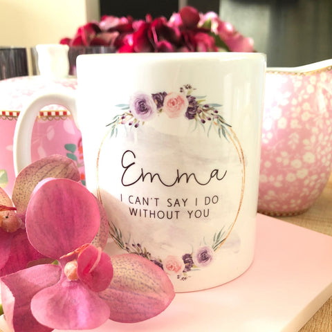 Personalised Will you be my Bridesmaid Mug with Floral Detail - Tea Mug - Coffee Mug - Tea Lover - Bride to be - Wedding