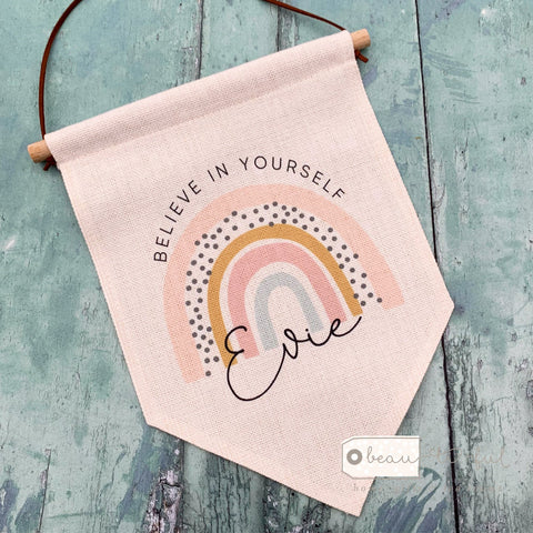 Personalised Believe in yourself.. Pastel Rainbow Design  Pennant