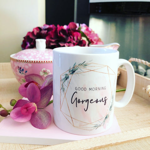 Good Morning Gorgeous Mug with Botanical Detail - Tea Mug - Coffee Mug