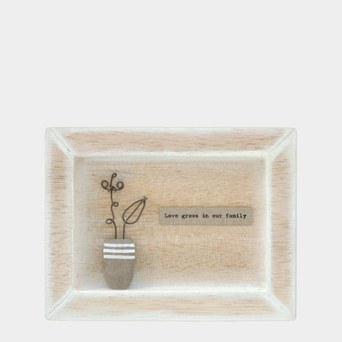 East of India Love grows in our family.. Quote Wooden Box Frame