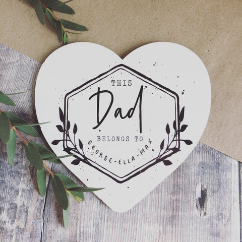 Personalised This Dad belongs to.... Quote Dad Grandpa Heart Coaster- Fathers Day - Dad gift