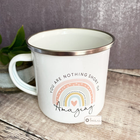 You are nothing short of amazing... Pastel Rainbow  Enamel Mug