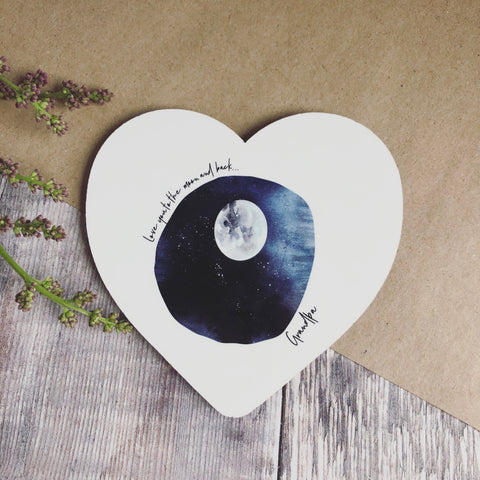 Love you to the Moon and back .... Quote Dad Grandpa Heart Coaster- Fathers Day - Dad gift