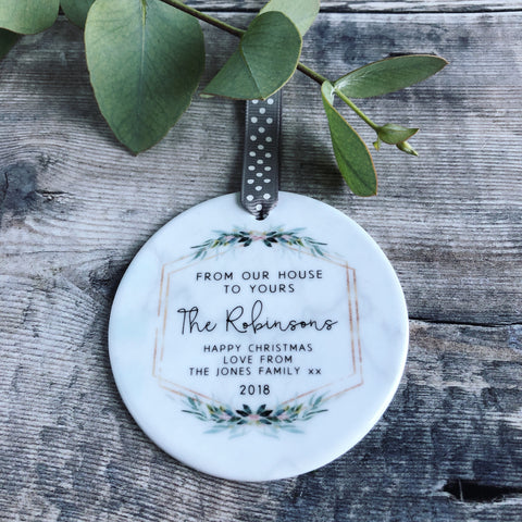 Personalised From our house to yours Christmas Marble Style Quote Botanical Ceramic Round Decoration Ornament Keepsake