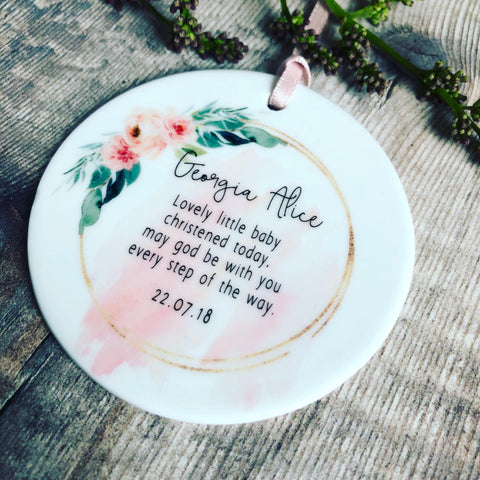 Personalised Christening Baby Girl Quote Floral Ceramic Round Decoration Ornament Keepsake