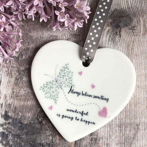 Always Believe Something Wonderful Butterfly Quote Detail Ceramic Heart
