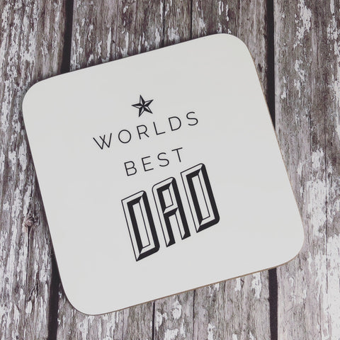 Worlds Best Quote Dad Coaster