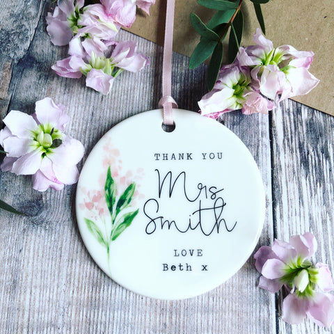 Personalised Thank You Teacher Floral Ceramic Round Decoration Ornament Keepsake