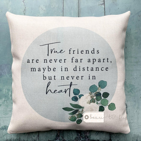 True friends are never apart.. Floral Greenery Design Linen Cushion