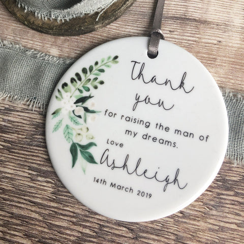 Personalised Mother of Groom Bride Thank you from Bride Groom Quote Botanical Design Ceramic Round Decoration Ornament Wedding Keepsake