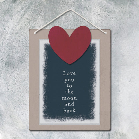 East of India  Love You To The Moon And Back Wooden Hanging Sign