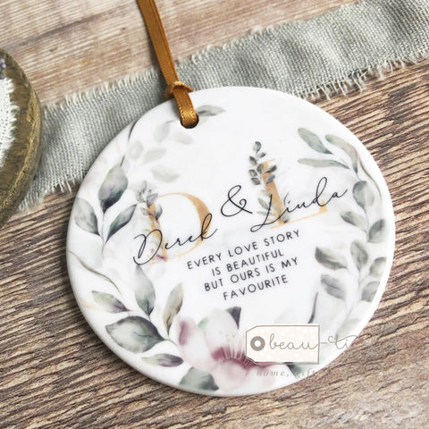 Personalised Every love story is beautiful Floral Greenery  Keepsake