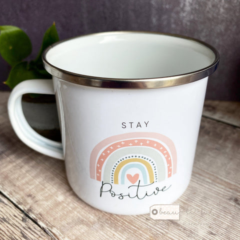 Stay positive ... Pastel Rainbow Design Home Quote Enamel Mug