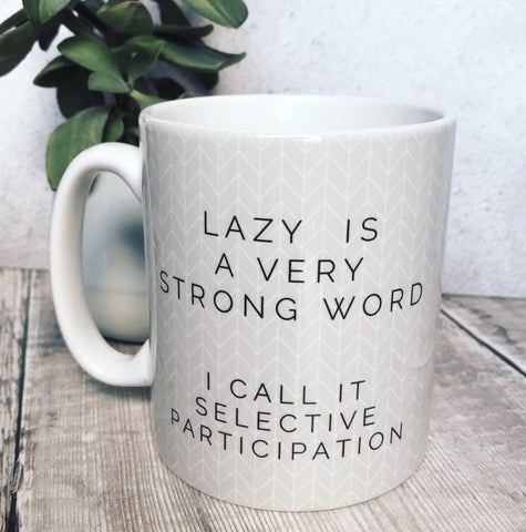 Geometric Lazy is a very strong word Mug