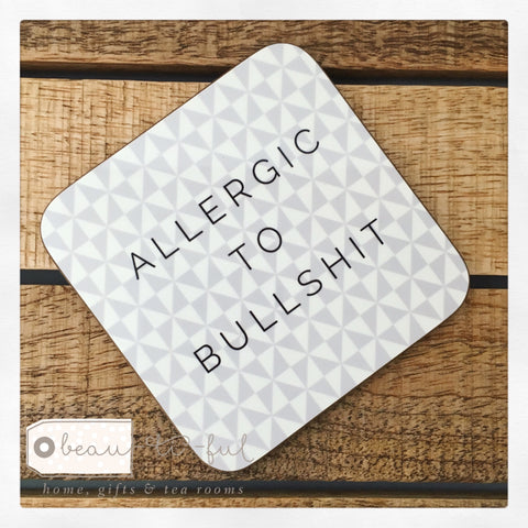 Geometric Allergic to Bullshit Coaster