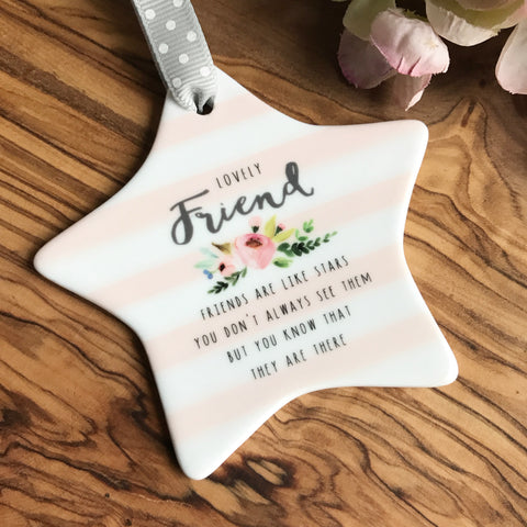 Lovely Friend Ceramic Star