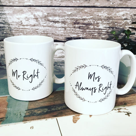 Mr Right Mrs Always Right Wedding Gift Mug Set