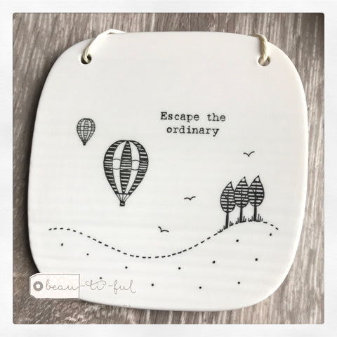 East of India Escape the Ordinary Square Porcelain Hanging Sign