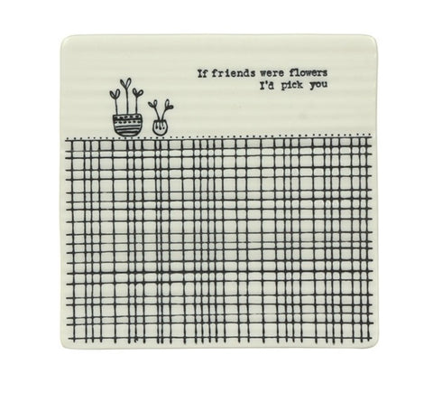East Of India 'If Friends Were Flowers' Square Coaster