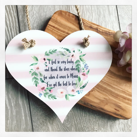 I Feel so very Lucky Mum Floral Wreath Heart Plaque Hanging Sign