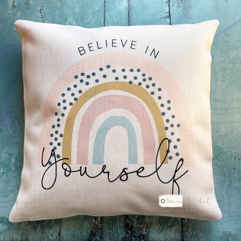 Believe in yourself... Pastel Rainbow Cushion