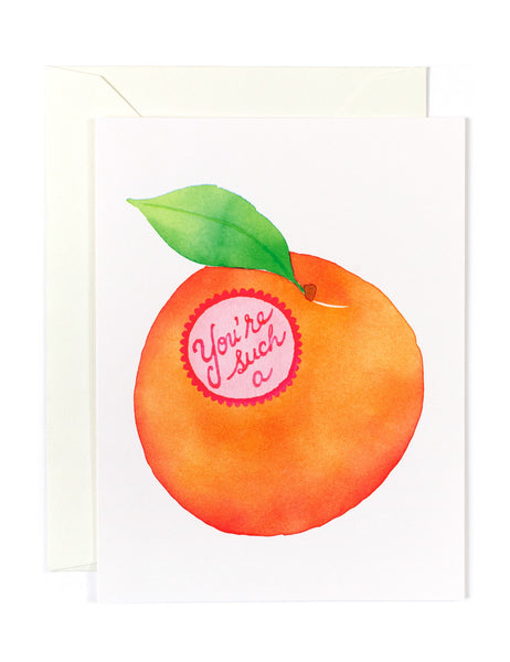 You're Such a Peach Card