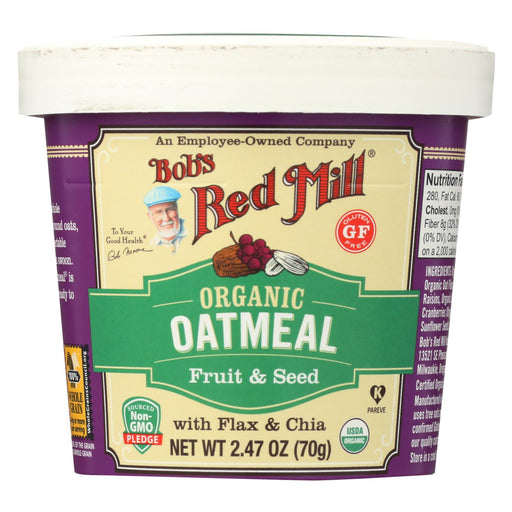 Bob's Red Mill Oatmeal Cup - Organic Fruit And Seed - Gluten Free - Case Of 12 - 2.47 Oz