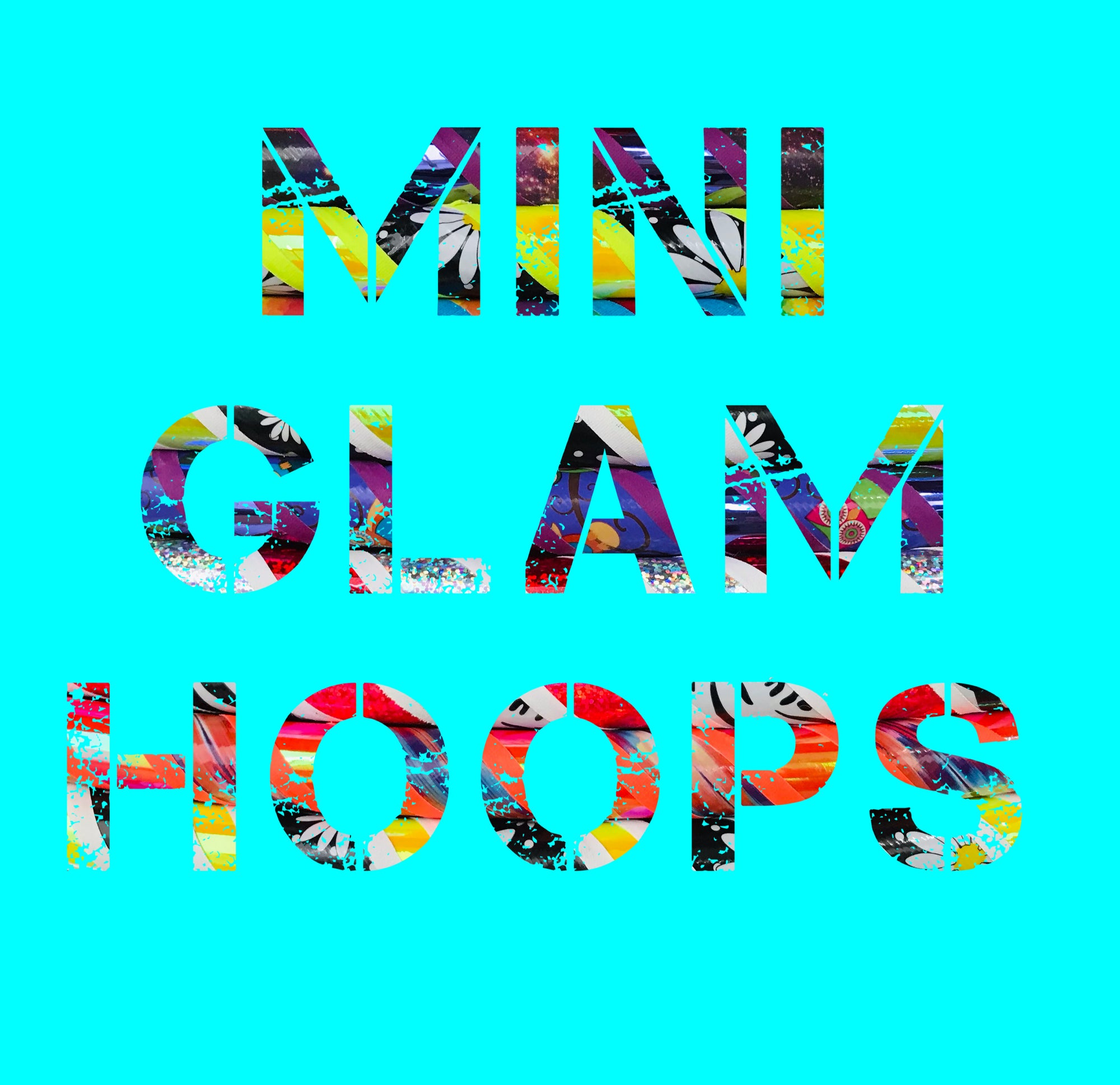 Mini Glam Hoops - On Sale!