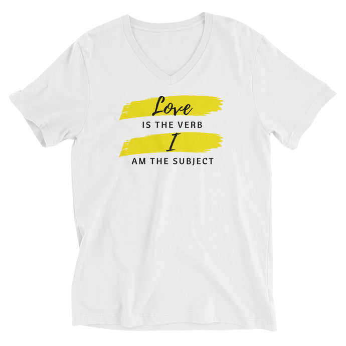 V-Neck Love is The Verb. I Am The Subject. Graphic Tee | Inspirational Quote Shirt | Female Empowerment