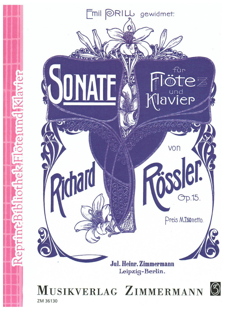 Rossler, Richard : Sonata for Flute and Piano, Op. 15