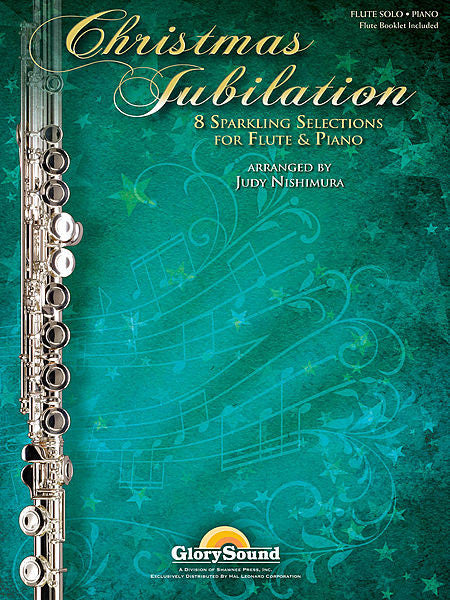 Christmas Jubilation: 8 Sparkling Selections for Flute and Piano