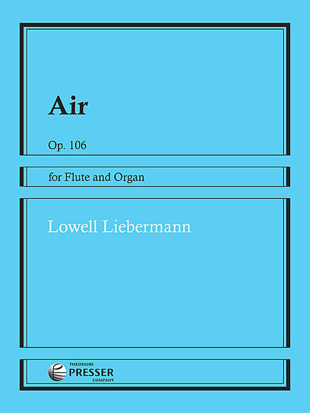 Liebermann, Lowell : Air, Op. 106