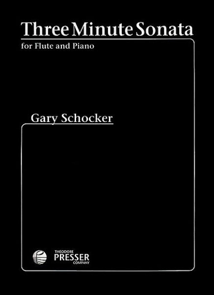 Schocker, Gary : Three Minute Sonata