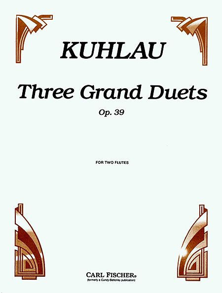 Kuhlau, Friedrick : Three Grand Duets, Op. 39