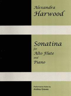 Harwood, Alexandra : Sonatina for Alto Flute and Piano