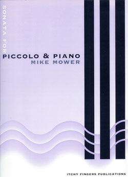 Mower, Mike : Sonata for Piccolo and Piano