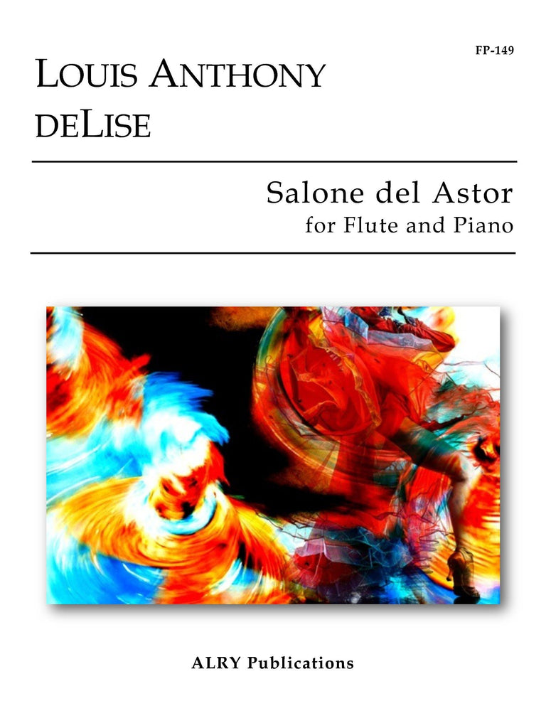 deLise, Louis Anthony : Salone del Astor for Flute and Piano