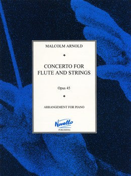 Arnold, Malcom : Concerto for Flute and Strings, Op.45