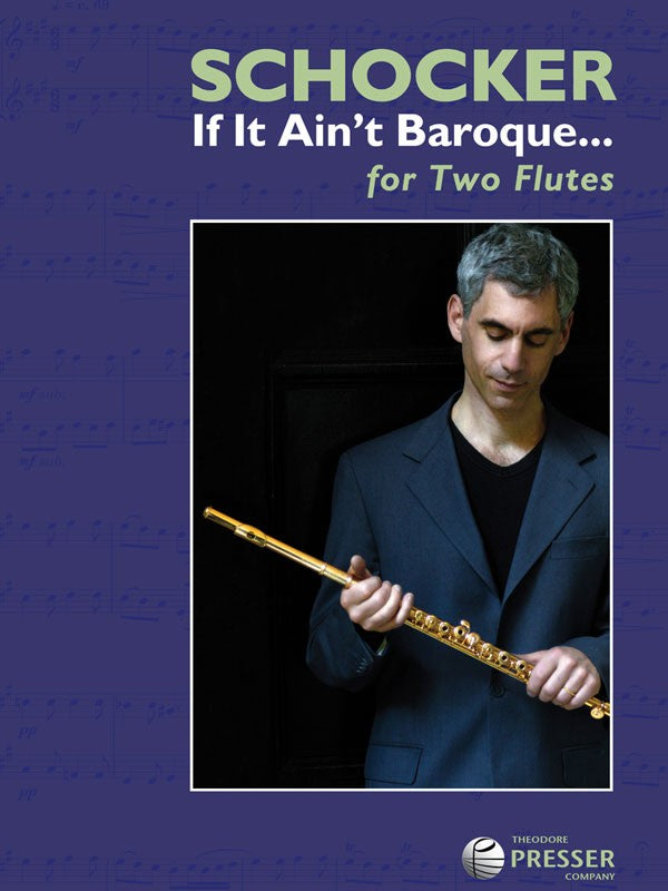 Schocker, Gary : If It Ain't Baroque
