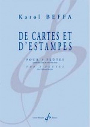 Beffa, Karol : De Cartes et d'Estampes for Three Flutes