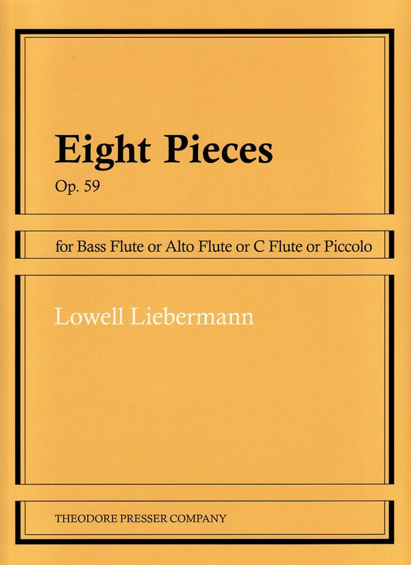 Liebermann, Lowell : Eight Pieces Op. 59
