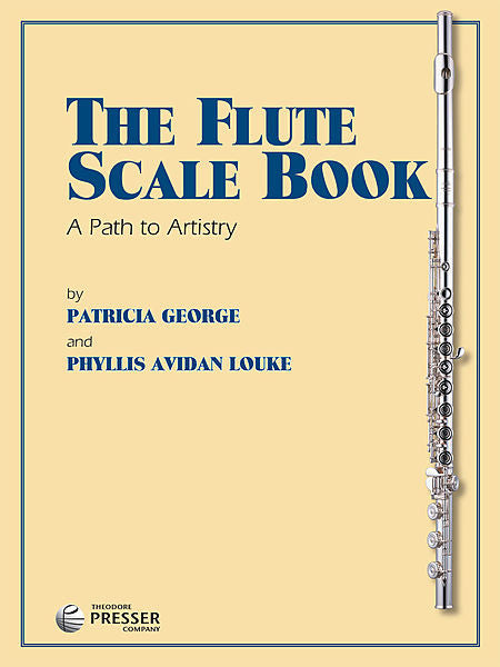 The Flute Scale Book: A Path to Artistry